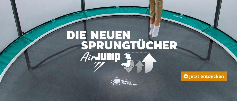 Die neuen sprungtücher AirJump