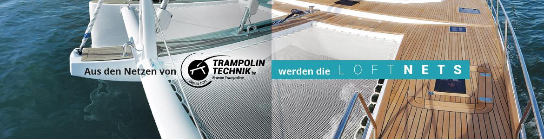 Aus den Netzen von Trampolin Technik werden die LoftNets
